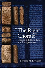 The Right Chorale (Studies in Biblical Law and Interpretation) Paperback