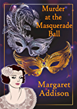 Murder at the Masquerade Ball (Rose Simpson Mysteries Book 9) (English Edition)