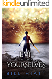 Evil within Yourselves (Spell Weaver Book 4)