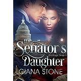 The Senator's Daughter (Heritage Series Book 3)