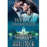 White Diamonds (Capitol Chronicles Book 2)