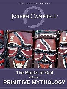 Primitive Mythology (The Masks of God Book 1)