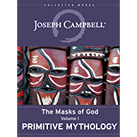 Primitive Mythology (The Masks of God Book 1)
