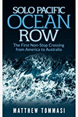 Solo Pacific Ocean Row: The First Non-Stop Crossing from America to Australia