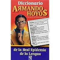 DICC.de Armando Hoyos = Dictionary of Armando Hoyos-Mex TV Celeb