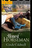 Honest Horseman (River's End Ranch Book 5)