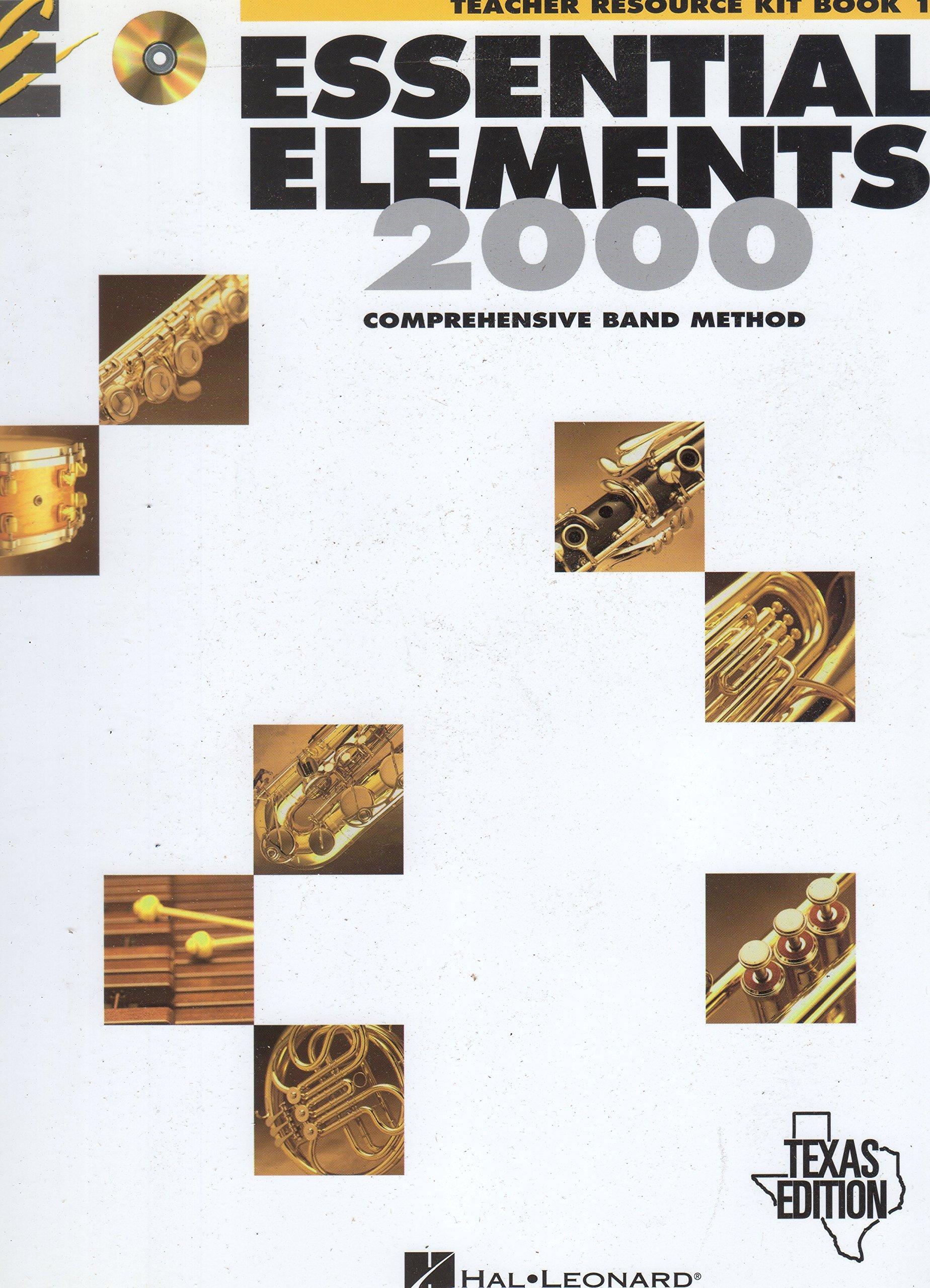 Read Online Essential Elements 2000: Comprehensive Band Method - Teacher Resource Kit Book 1, Texas edition PDF