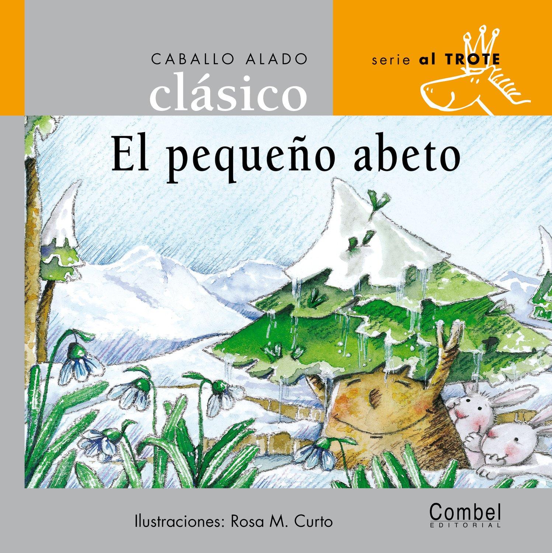 Download El pequeño abeto (Caballo alado clásicos–Al trote) (Spanish Edition) PDF