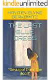 THE LAST BLUE DRESS