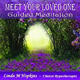 Meet Your Loved One Guided Meditation