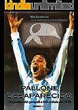 Pallone desaparecido. L'Argentina dei generali e il mondiale del 1978