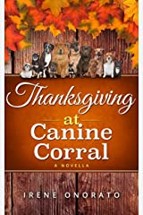 Thanksgiving at Canine Corral (Holiday Corral Romance Book 2) Kindle Edition