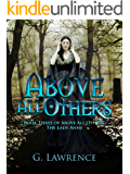 Above All Others (Above all Others; The Lady Anne Book 3)
