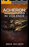 Acheron : Adventure In Violence