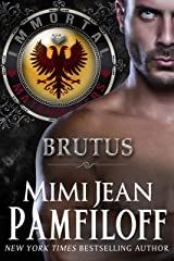 BRUTUS (The Immortal Matchmakers, Inc. Book 6) Kindle Edition