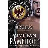 BRUTUS (Immortal Matchmakers, Inc. Series Book 6)