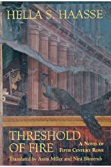Threshold of Fire: A Novel of Fifth-Century Rome Kindle Edition