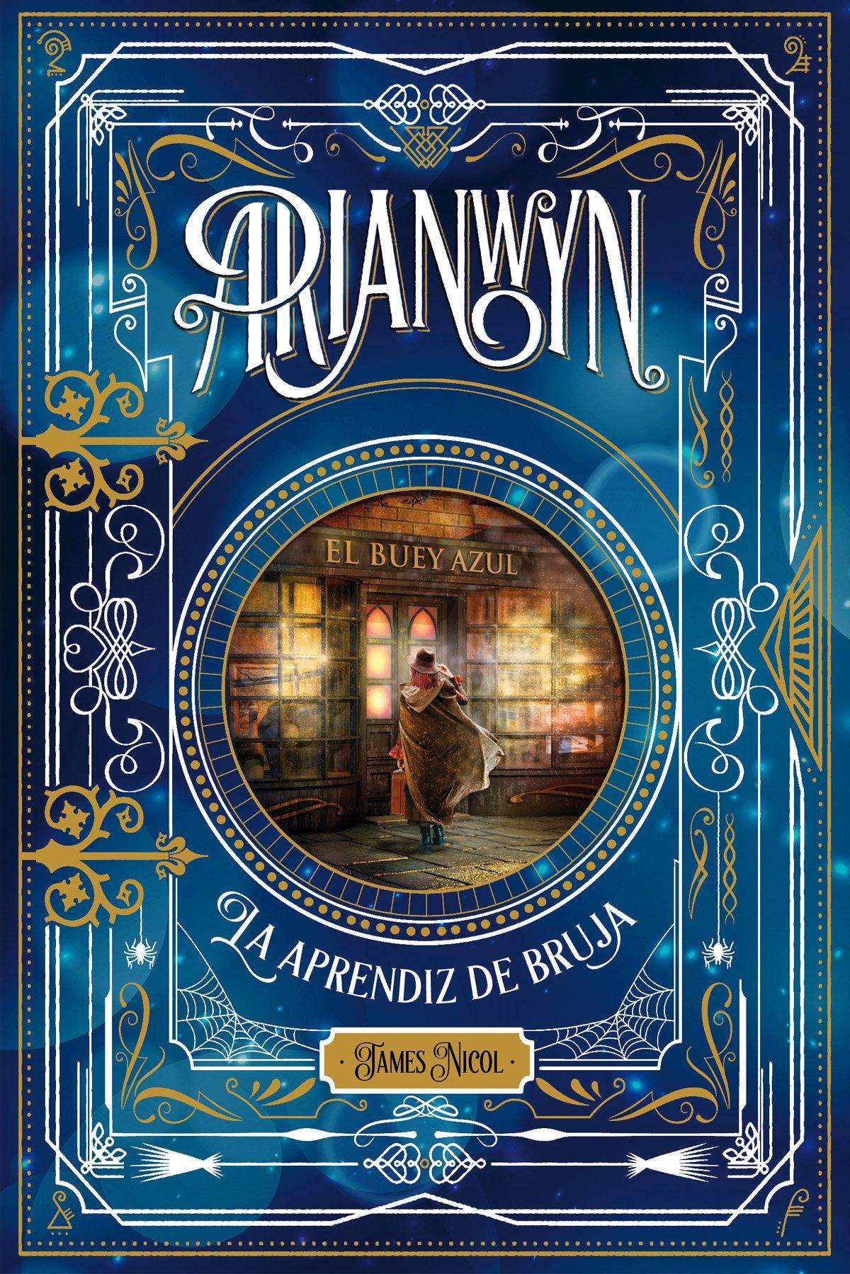 Arianwyn, la aprendiz de bruja (Narrativa singular) (Spanish) Hardcover –  2016