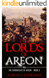 The Lords of Areon (The Chronicles of Areon Book 3)