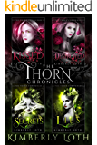 The Thorn Chronicles-Books 1-4: Kissed, Destroyed, Secrets, and Lies