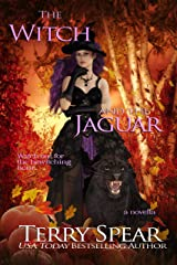 The Witch and the Jaguar Kindle Edition