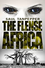Africa: An International Thriller (The Flense Book 3) Kindle Edition