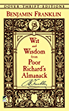Wit and Wisdom from Poor Richard's Almanack (Dover Thrift Editions) (English Edition)