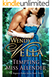 Tempting Miss Allender (Regency Rakes Book 3) (English Edition)