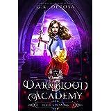 Darkblood Academy: Book Three: Demons (A Supernatural Academy Series 3)