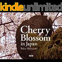 Cherry Blossom in Japan: Nippon no sakura (Japanese Edition)