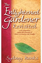 The Enlightened Gardener Revisited Kindle Edition