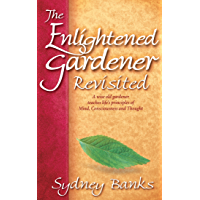 The Enlightened Gardener Revisited (English Edition)