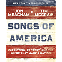 Songs of America: Patriotism, Protest, and the Music That Made a Nation book cover