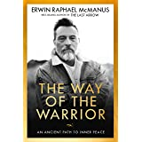 The Way of the Warrior: An Ancient Path to Inner Peace (English Edition)