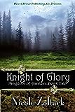 Knight of Glory (Kingdom of Arnhem, Book 2)