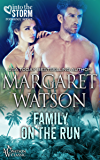 Family on the Run (Into the Storm Book 5)