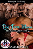 The First Moon (The Pack Claims a Mate Book 2)