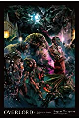 Overlord, Vol. 6 (light novel): The Men of the Kingdom Part II Kindle Edition