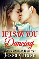 If I Saw You Dancing (Love in Madelia Book 2) Kindle Edition