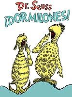 !Dormilones! (Dr. Seuss's Sleep Book Spanish