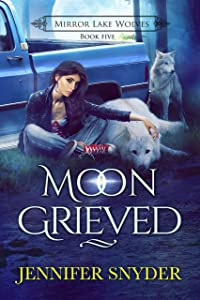 Moon Grieved (Mirror Lake Wolves Book 5)
