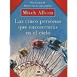 Las cinco personas que encontrarás en el cielo: Un libro muy original, con toques de espiritualidad. (Mitch Albom) (Spanish E