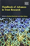 Handbook of Advances in Trust Research (Research Handbooks in Business and Management series)