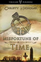 Misfortune of Time: Druid's Brooch Series: #6 Kindle Edition