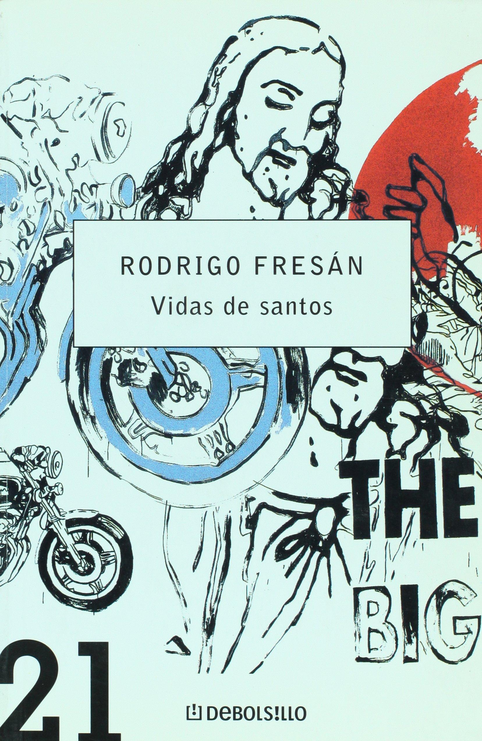 Vidas de santos (Spanish Edition): Rodrigo Fresan ...