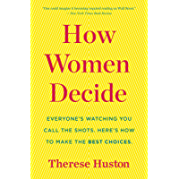 How Women Decide (English Edition)