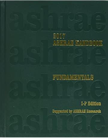 2017 ASHRAE Handbook -- Fundamentals (I-P) - (includes CD in I-P and