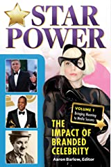 Star Power: The Impact of Branded Celebrity [2 volumes] Kindle Edition