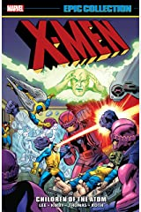X-Men Epic Collection: Children Of The Atom (Uncanny X-Men (1963-2011) Book 1) Kindle Edition