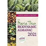 North American Maria Thun Biodynamic Almanac 2021: 2021